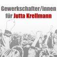 Gewerkschafter/innen wollen Jutta Krellmann im nächsten Bundestag